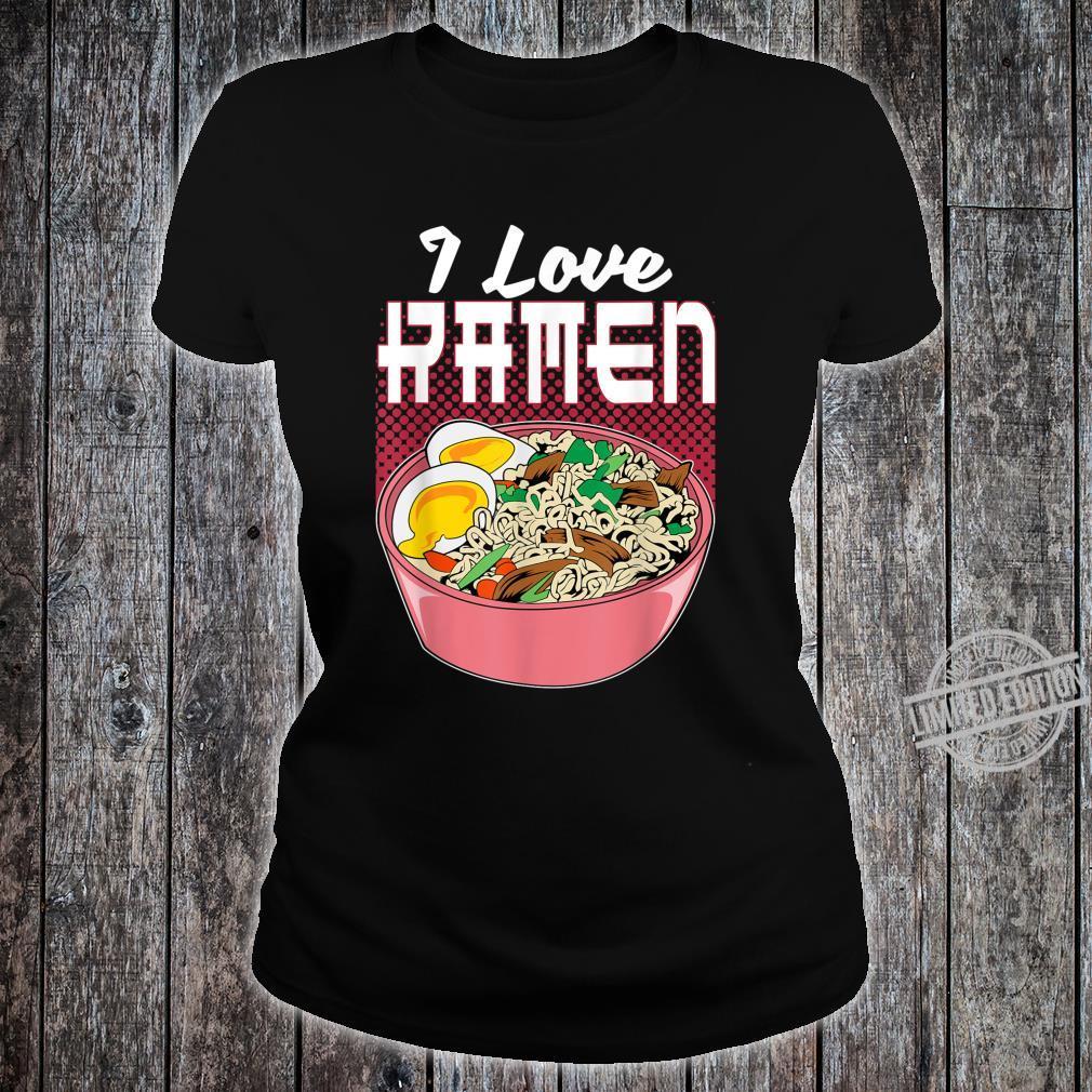 I Love Ramen Kawaii Japanese Instant Noodles Soups Stews Shirt ladies tee
