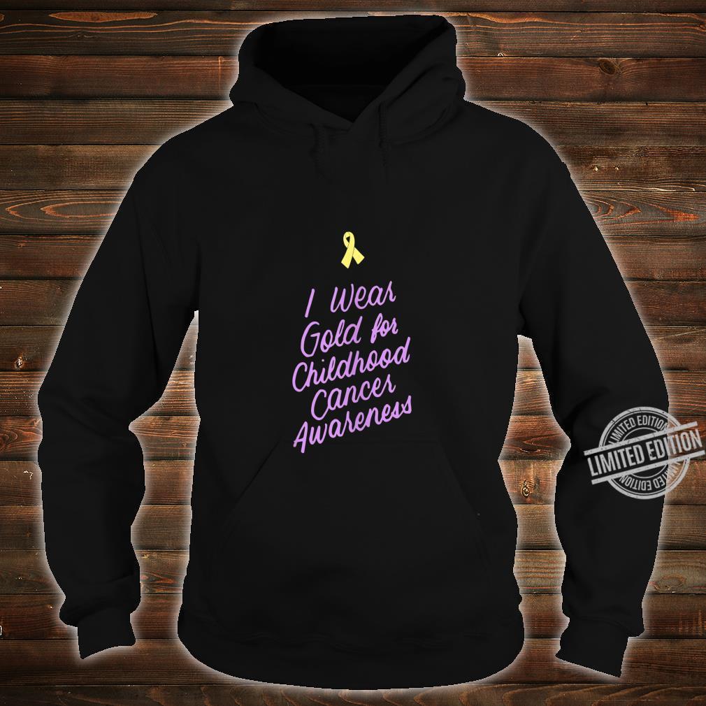 I Wear Gold For Childhood Cancer Awareness Ribbon Shirt hoodie