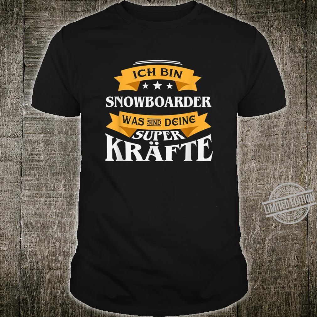 Ich Bin Snowboarder I Lustiges Snowboarden Shirt