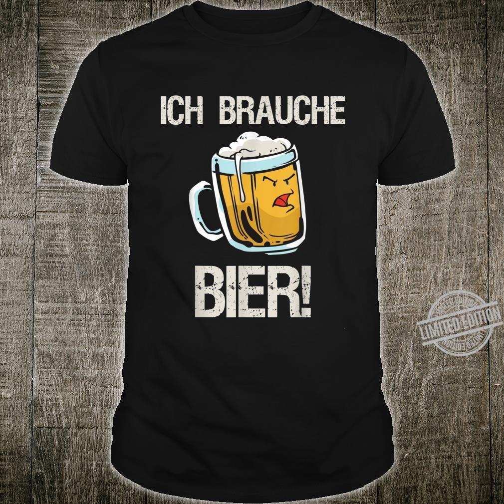 Ich brauche Bier zum Feiern Cooler Bier Spruch Shirt