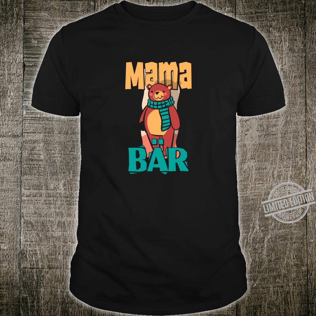 Mutter Mama Bär Muttertag Kind Mutterliebe Mami Oma Geschenk Shirt