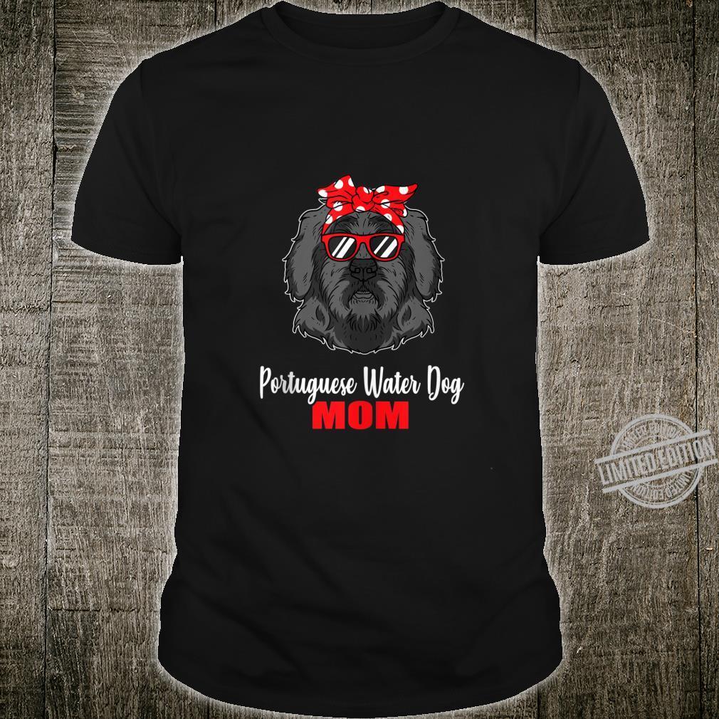 Portuguese Water Dog Mom Idea Proud Dog Owner Shirt